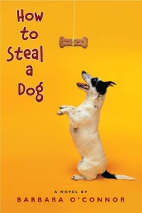 how-to-steal-a-dog_barbara-oconnor